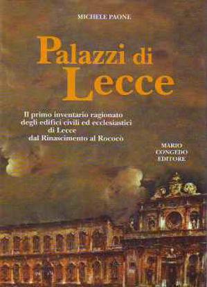 Immagine di Palazzi di Lecce. Il primo inventario ragionato degli edifici civili ed ecclesiastici di Lecce