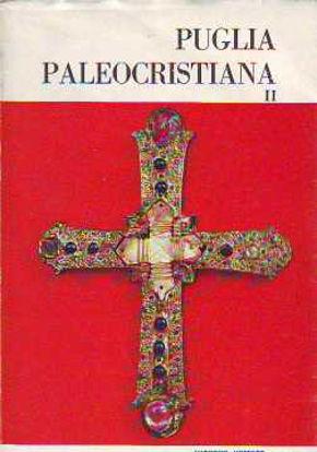 Immagine di Puglia paleocristiana II