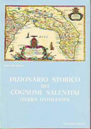 Immagine di Dizionario Storico dei Cognomi Salentini (Terra d'Otranto)