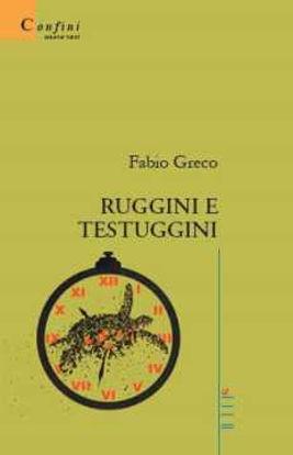 Immagine di Ruggini e testuggini