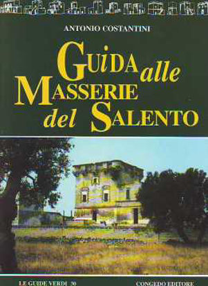 Immagine di Guida alle Masserie del Salento