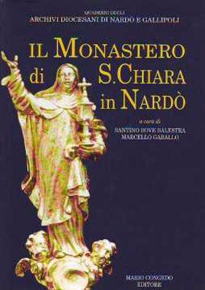 Immagine di Il Monastero di Santa Chiara in Nardò