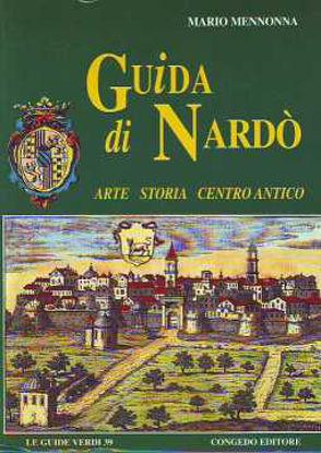 Immagine di Guida di Nardò. Arte storia e centro antico