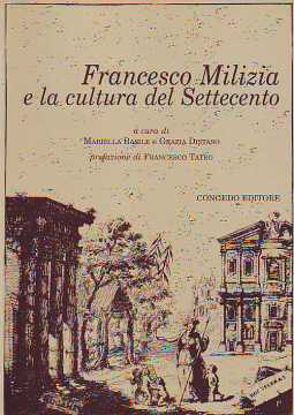 Immagine di Francesco Milizia e la cultura del Settecento