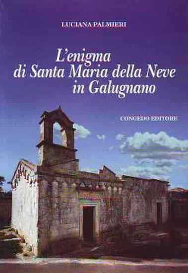 Immagine di L' enigma di Santa Maria della Neve in Galugnano