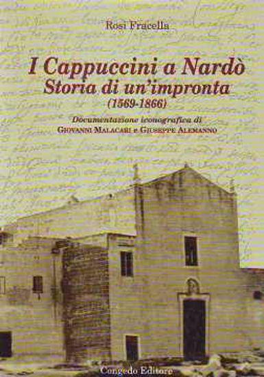 Immagine di I cappuccini a Nardò. Storia di un'impronta (1569-1866)