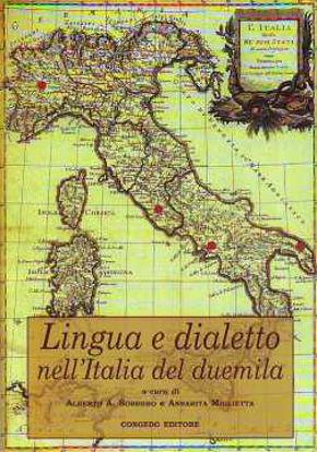 Immagine di Lingua e dialetto nell'Italia del Duemila