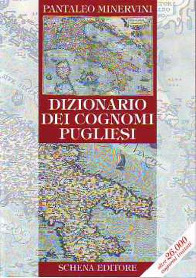 Immagine di Dizionario dei cognomi pugliesi