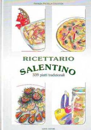 Immagine di RICETTARIO SALENTINO 339 PIATTI TRADIZIONALI