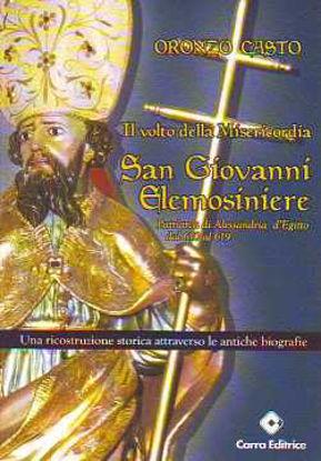 Immagine di San Giovanni Elemosiniere; il volto della misericordia. Patriarca di Alessandria d'Egitto