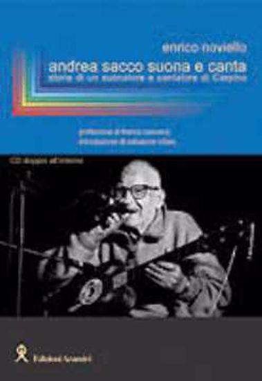 Immagine di Andrea Sacco suona e canta. 2 cd audio. Suonatori e cantatori di Carpino