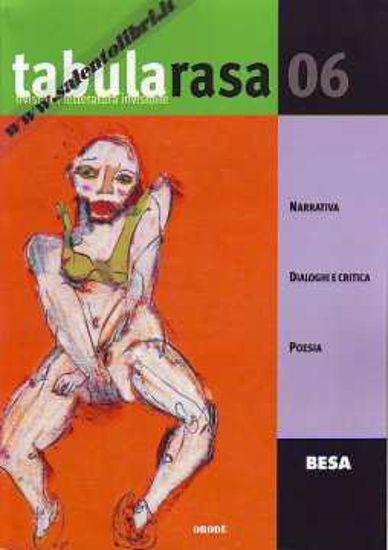 Immagine di TABULA RASA N°6 RIVISTA DI LETTERATURA INVISIBILE