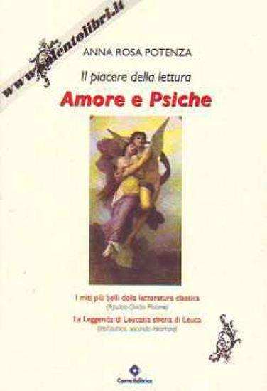 Immagine di Amore e psiche. Il piacere della lettura