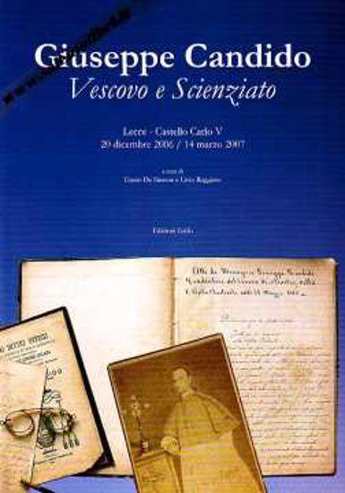 Immagine di Giuseppe Candido Vescovo e Scienziato Mostra Lecce Castello Carlo V