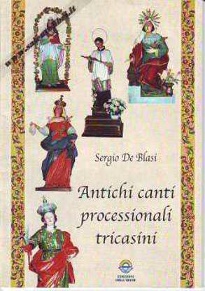 Immagine di Antichi canti processionali tricasini (Tricase)