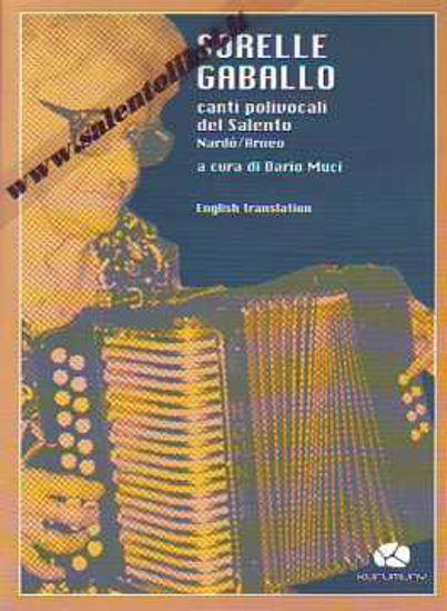 Immagine di Sorelle Gaballo - canti polivocali del Salento Nardò Arneo + cd audio