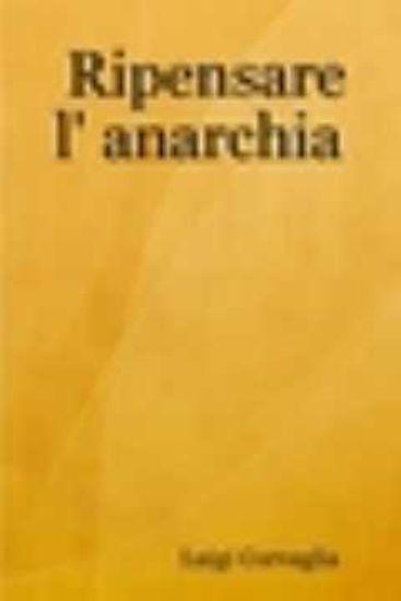 Immagine di RIPENSARE L`ANARCHIA