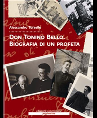 Immagine di Don Tonino Bello. Biografia di un profeta + Dvd