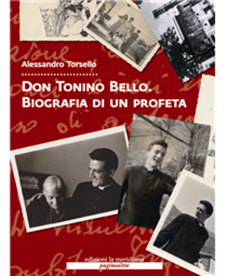 Immagine di Don Tonino Bello. Biografia di un profeta + Dvd