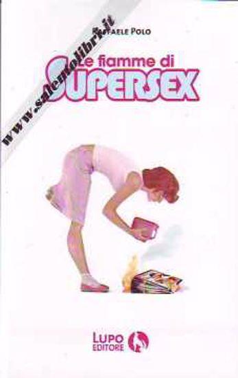 Immagine di Le fiamme di Supersex