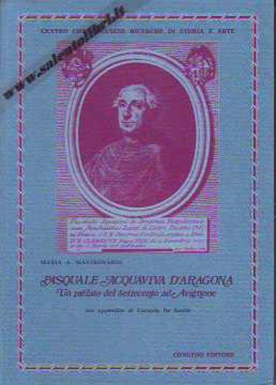 Immagine di Pasquale Acquaviva d'Aragona Un prelato del Settecento ad Avignone