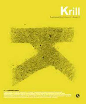 Immagine di Krill - n°01 - Consumo / Verità