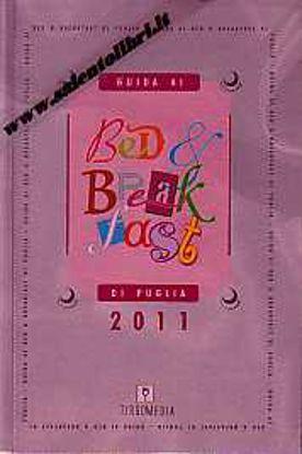 Immagine di Guida ai Bed & Breakfast di Puglia 2011