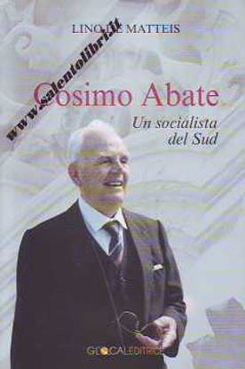 Immagine di COSIMO ABATE UN SOCIALISTA DEL SUD