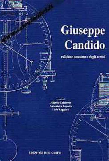 Immagine di Giuseppe Candido (edizione anastatica degli scritti)