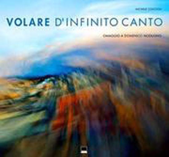Immagine di Volare d'infinito canto. Omaggio a Domenico Modugno