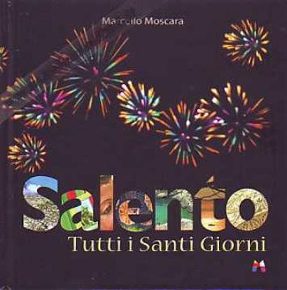 Immagine di Salento Tutti i santi giorni