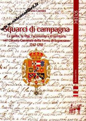 Immagine di Squarci di campagna. La gente la vita l'economia e territorio nel Catasto Generale Supersano