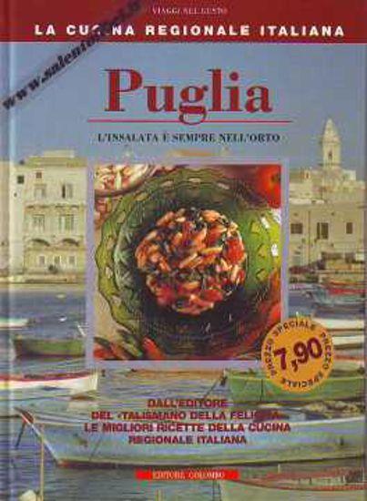 Immagine di Puglia. L'insalata è sempre nell'orto