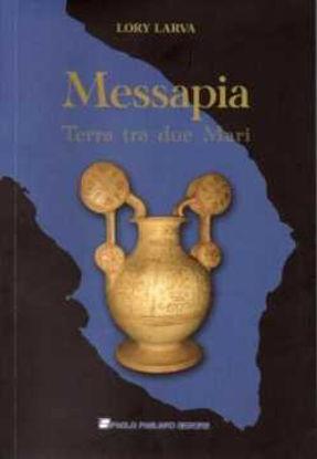 Immagine di Messapia. Terra tra due Mari + DVD
