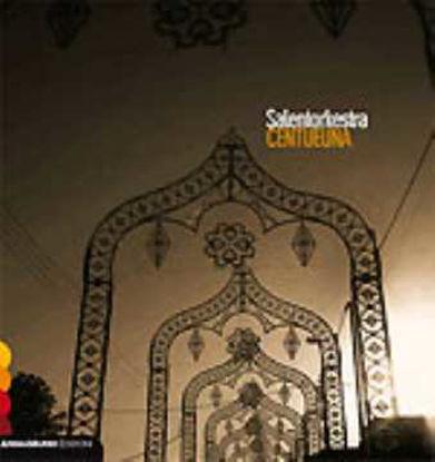 Immagine di Centueuna (Salentorkestra)
