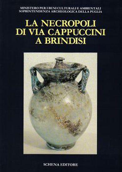 Immagine di La Necropoli di via Cappuccini a Brindisi