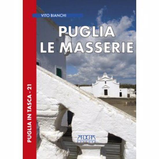 Immagine di Puglia. Le Masserie