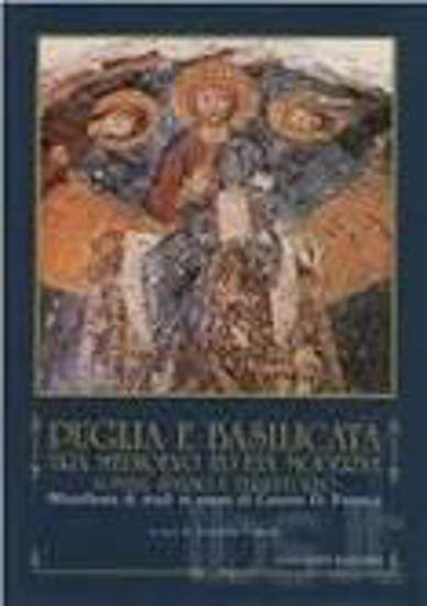 Immagine di Puglia e Basilicata tra medioevo ed età moderna. Uomini, spazio e territorio. Miscellanea di studi in onore di Cosimo Damiano Fonseca