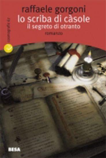 Immagine di Lo scriba di Casole. Il segreto di Otranto