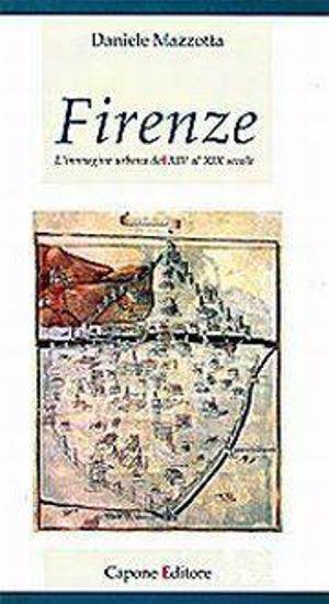 Immagine di Firenze. L'immagine urbana dal XIV al XIX secolo