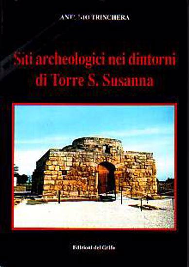 Immagine di Siti archeologici nei dintorni di Torre S. Susanna