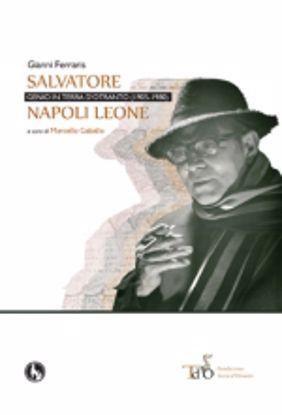 Immagine di Salvatore Napoli Leone, genio in terra d'Otranto (1905-1980)