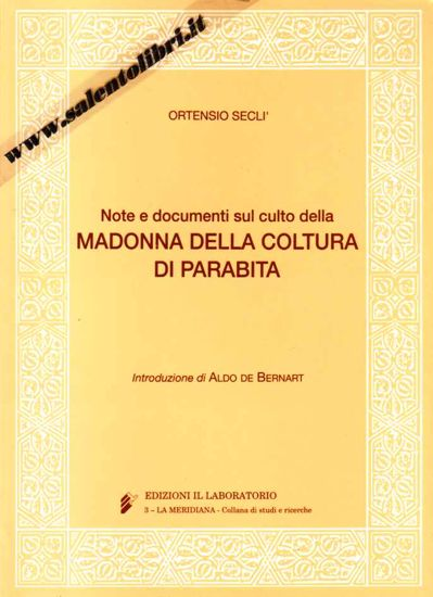 Immagine di Note e documento sul culto della Madonna della Coltura di Parabita