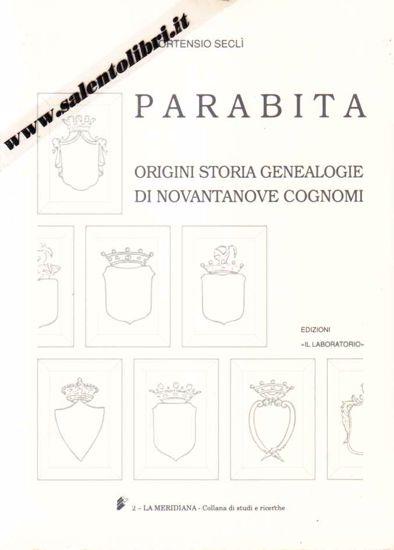 Immagine di Parabita Origini storia genealogie di novantanove cognomi