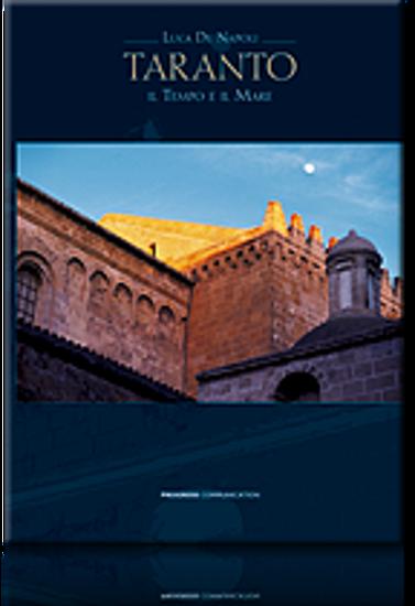 Immagine di Taranto, il Tempo e il Mare