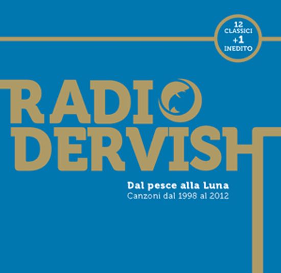 Immagine di Dal pesce alla luna (Limited Edition) - Radiodervish