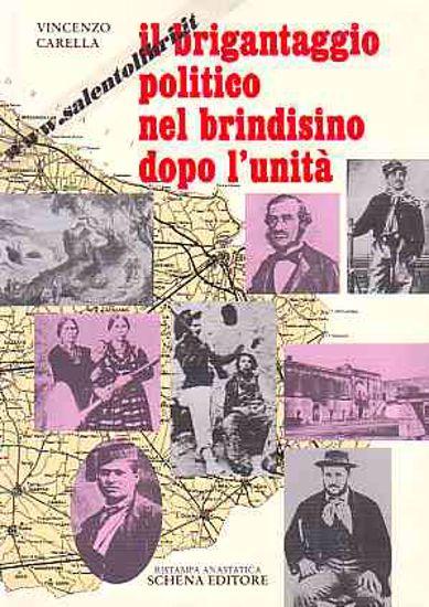 Immagine di Il brigantaggio politico nel brindisino dopo l'Unità