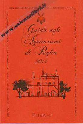 Immagine di Guida agli Agriturismi di Puglia 2014
