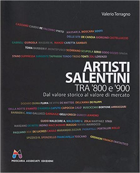 Immagine di Artisti salentini tra '800 e '900. Dal valore storico al valore di mercato
