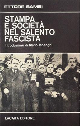 Immagine di Stampa e società nel Salento fascista